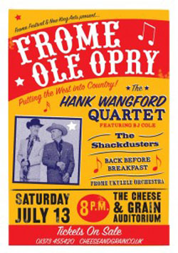 Frome Ole Opry: Saturday 13 July 2013